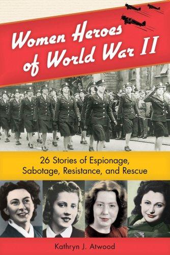 Women Heroes of WWII