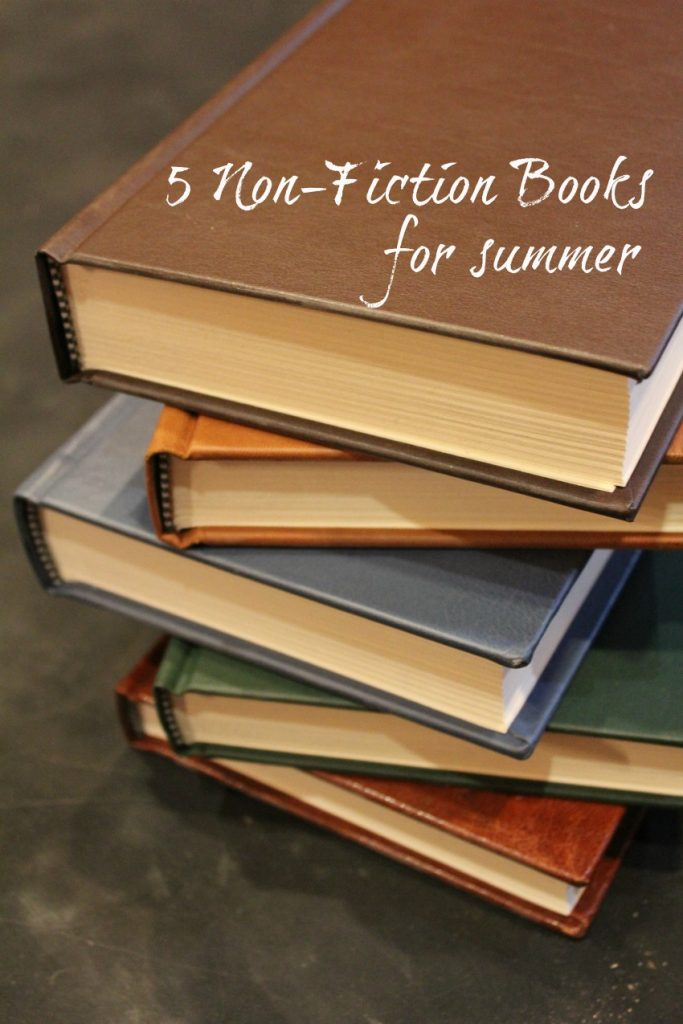 5 Non-Fiction Books for Summer