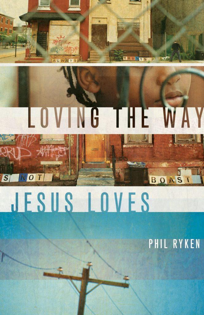 Loving the Way Jesus Loved