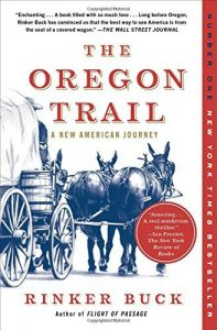 The Oregon Trail A New American Journey