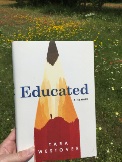 Educated- What I have been reading