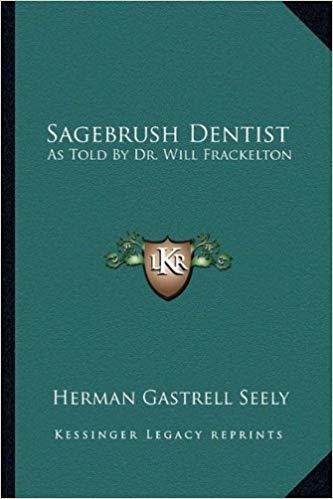 Sagebrush Dentist