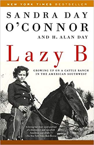 Lazy B by Sandra Day O'Connor