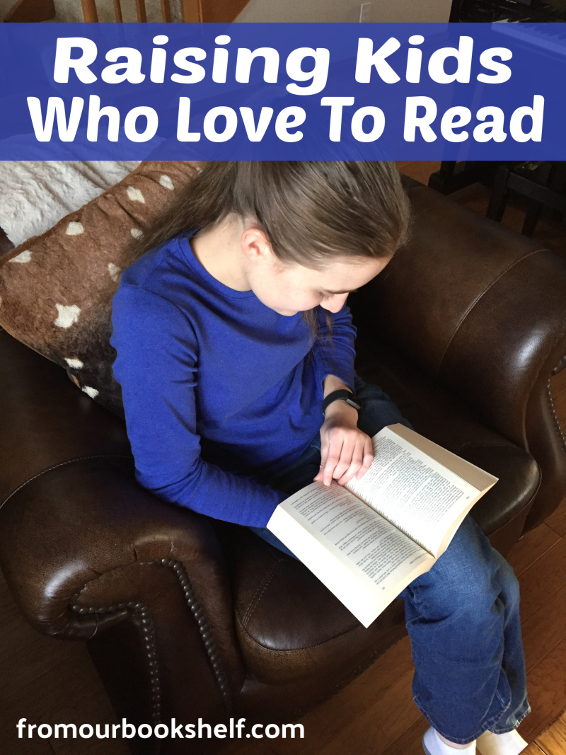Raising Kids Who Love To Read