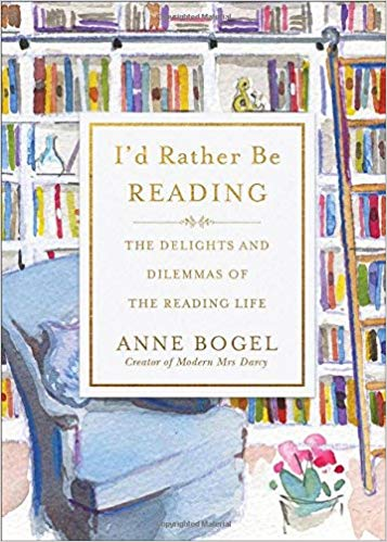I'd Rather Be Reading by Anne Bogel