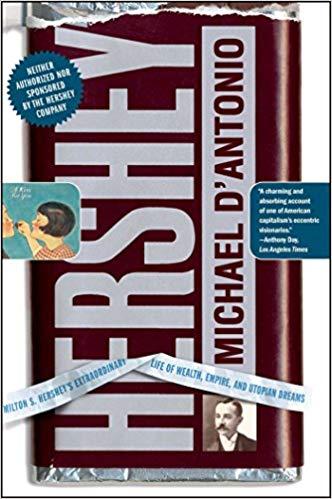 Hershey by Michael D'Antonio