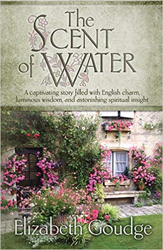 The Scent of Water by Elizabeth Goudge