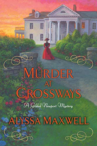 Murder at Crossways A Gilded Newport Mystery Book 7