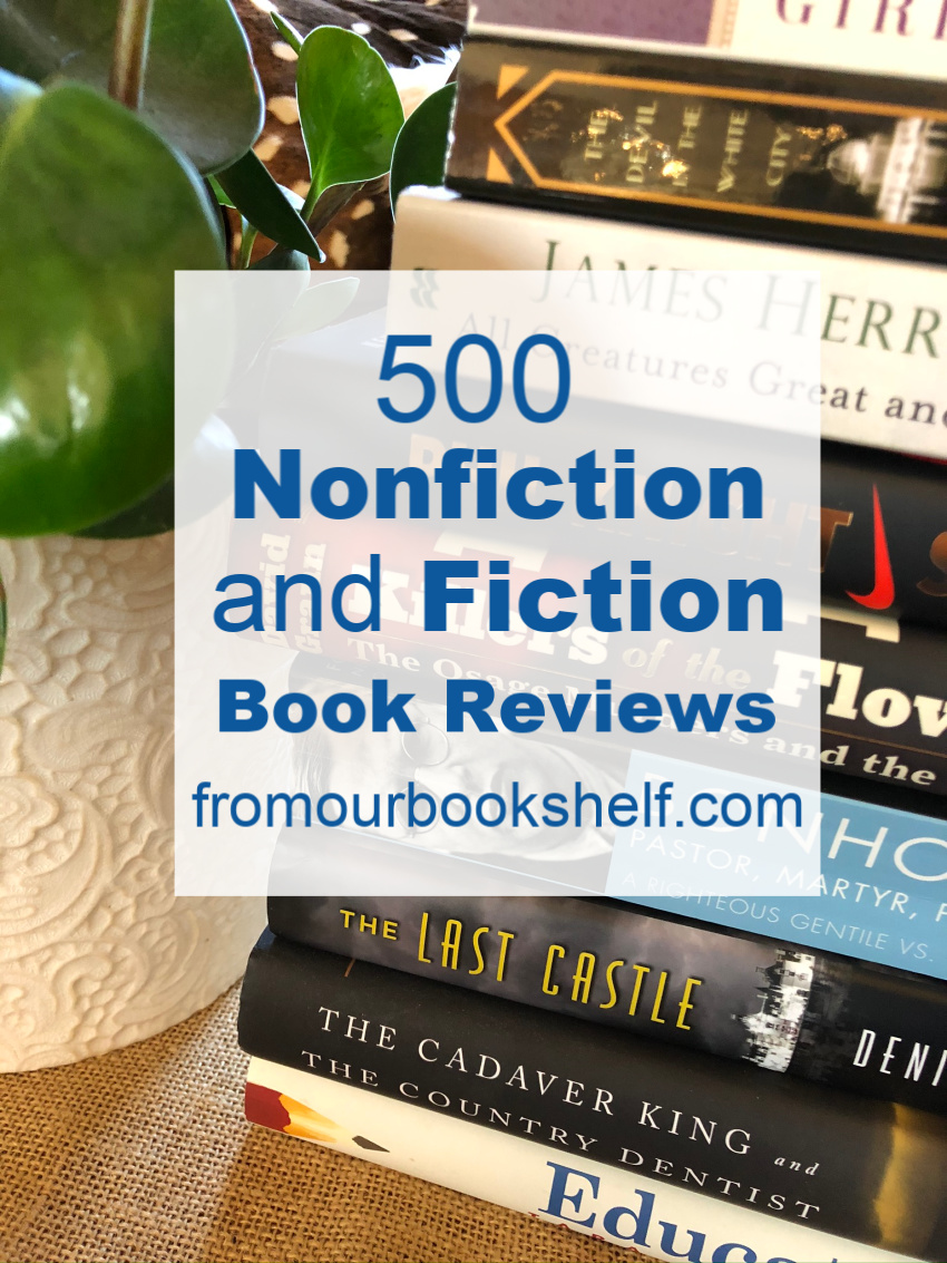 500 Fiction and Nonfiction Book Reviews