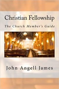 Christian Fellowship The Church Members Guide