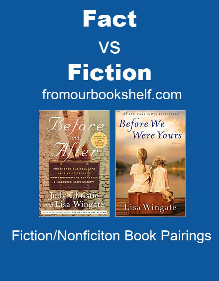 Book Pairings Before We Were Yours and Before and After