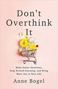 Don't Overthink It Book Review