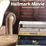 Huge List of Books That Read Like A Hallmark Movie