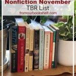 Nonfiction November TBR