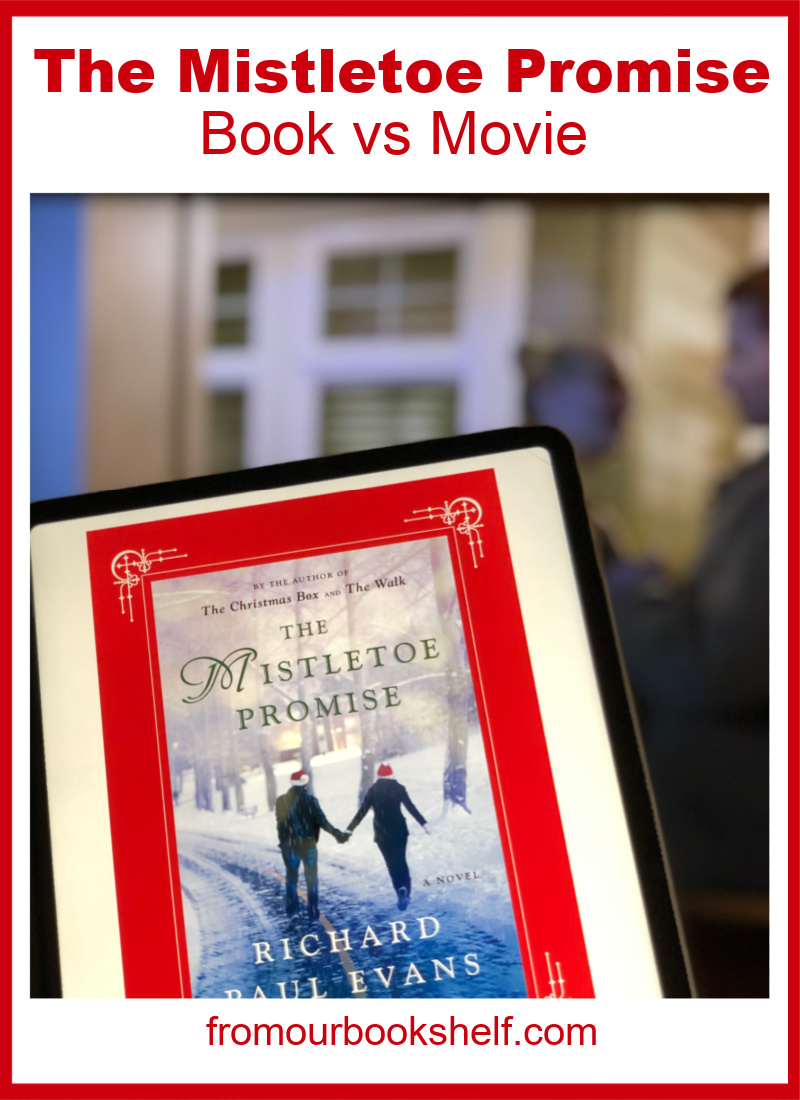 The Mistletoe Promise Book vs Movie