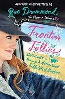 Frontier Follies book review