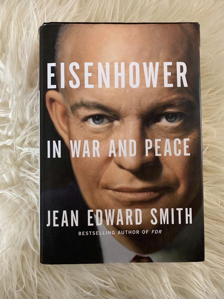 Eisenhower in War and Peace Book Review