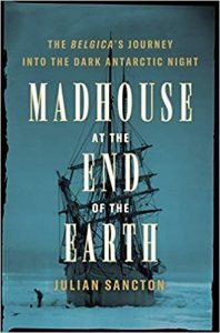 Madhouse at the End of the Earth book